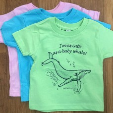 As Cute as a Baby Whale, Toddler T-shirt